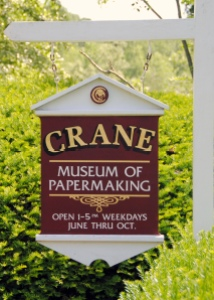 Sign at the Crane Museum of Papermaking